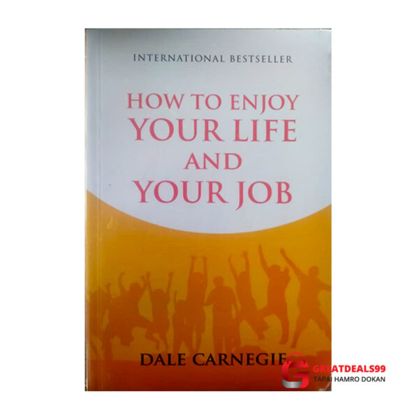 How to enjoy your job and your life